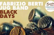 SpeziaFest: Fabrizio Berti Jug Band e Black Days in concerto