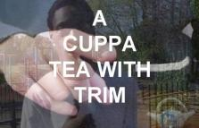 A cuppa tea with Trim, performance musicale